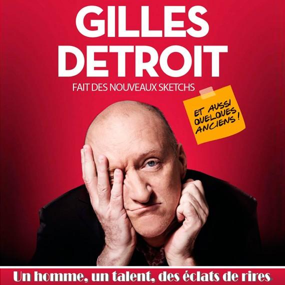 Gilles Détroit fait des nouveaux sketchs