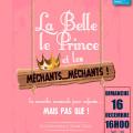 La Belle, le Prince et les Méchants… méchants !