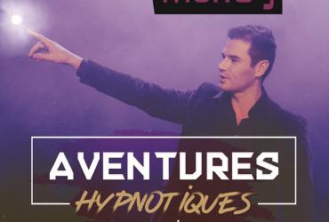 """Anton Morfay présente : """"Aventures Hypnotiques"""""""