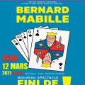 """Bernard Mabille dans """"Fini de Jouer !"""""""